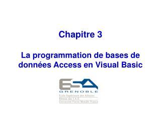 Chapitre 3 La programmation de bases de données Access en Visual Basic