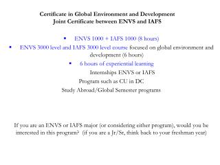 Certificate in Global Environment and Development Joint Certificate between ENVS and IAFS