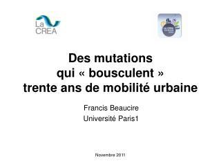 Des mutations  qui «bousculent»  trente ans de mobilité urbaine