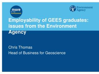 Employability of GEES graduates: issues from the Environment  Agency