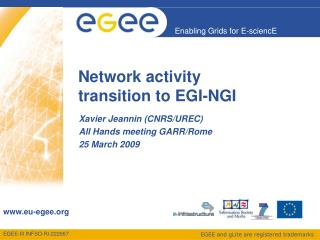 Network activity transition to EGI-NGI