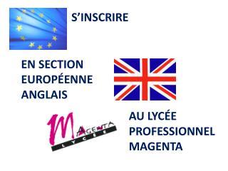 EN SECTION EUROPÉENNE ANGLAIS