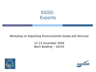 EGSS: Exports