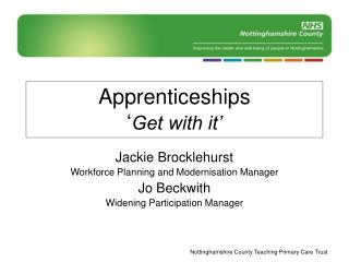 Apprenticeships � Get with it�
