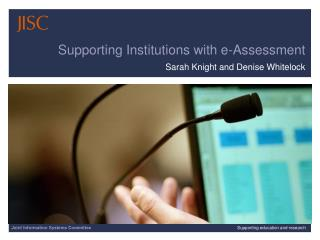 Supporting Institutions with e-Assessment
