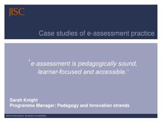 Case studies of e-assessment practice
