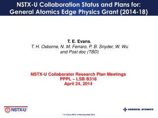 NSTX-U Collaboration Status and Plans for: General Atomics Edge Physics Grant (2014-18)