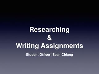 Researching  & Writing Assignments