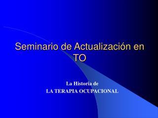 Seminario de Actualización en TO