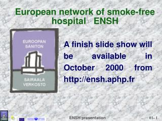 European network of smoke-free hospital   ENSH