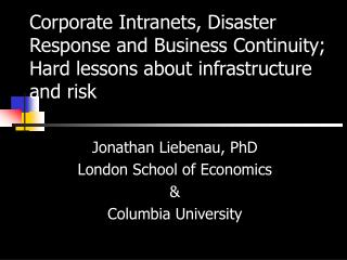 Jonathan Liebenau, PhD London School of Economics & Columbia University