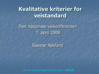Kvalitative kriterier for veistandard