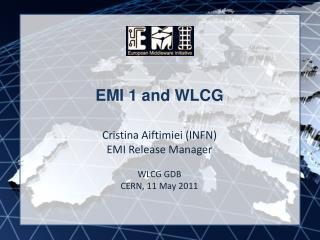 EMI 1 and WLCG
