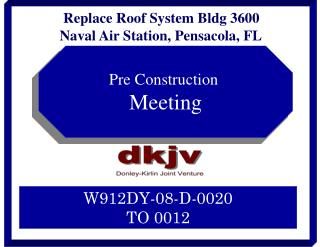 Replace Roof System Bldg 3600 Naval Air Station, Pensacola, FL