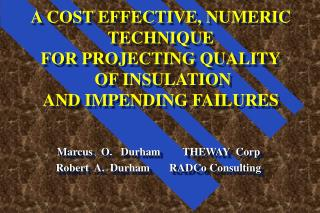 Marcus   O.   Durham        THEWAY  Corp Robert  A.  Durham       RADCo Consulting