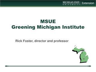 MSUE  Greening Michigan Institute