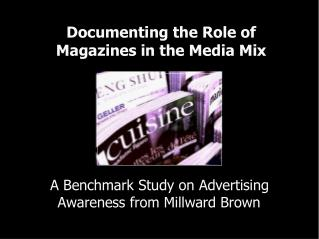 Documenting the Role of Magazines in the Media Mix