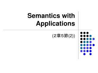 Semantics with Applications
