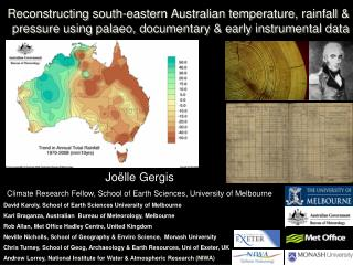 Joëlle Gergis  Climate Research Fellow, School of Earth Sciences, University of Melbourne