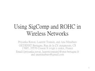 Using  SigComp  and ROHC in Wireless Networks