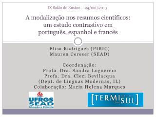 A modalização nos resumos científicos:  um estudo contrastivo em  português, espanhol e francês