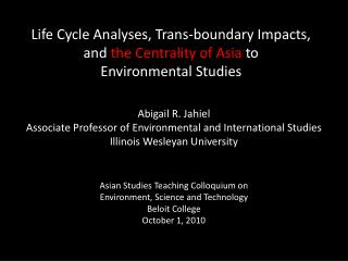 Abigail R.  Jahiel Associate Professor of Environmental and International Studies