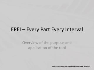 EPEI – Every Part Every Interval