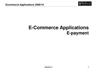 E-Commerce Applications E-payment