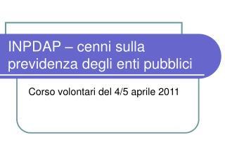 INPDAP – cenni sulla previdenza degli enti pubblici