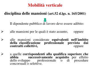 Mobilità verticale disciplina delle mansioni ( art.52 d.lgs. n. 165/2001)