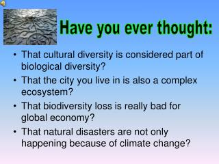 That cultural diversity  is  considered part of biological diversity?