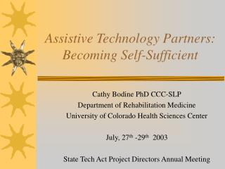 Assistive Technology Partners: Becoming Self-Sufficient