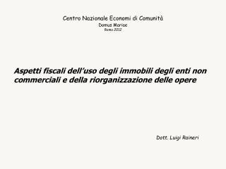 Centro Nazionale Economi di Comunità Domus Mariae Roma 2012