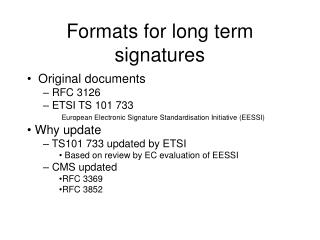 Formats for long term signatures