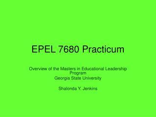 EPEL 7680 Practicum