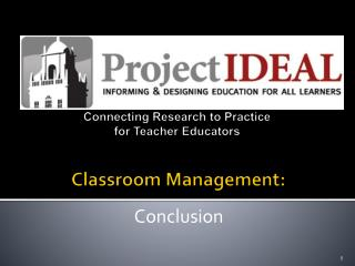 Connecting Research to Practice for Teacher Educators  Classroom Management: