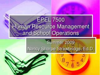 EPEL 7500  Human Resource Management and School Operations