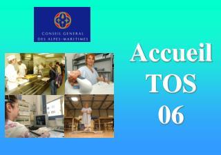 Accueil TOS  06