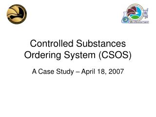 Controlled Substances Ordering System CSOS