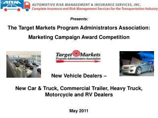 New Vehicle Dealers –  New Car & Truck, Commercial Trailer, Heavy Truck, Motorcycle and RV Dealers