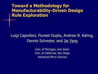Toward a Methodology for Manufacturability-Driven Design Rule Exploration
