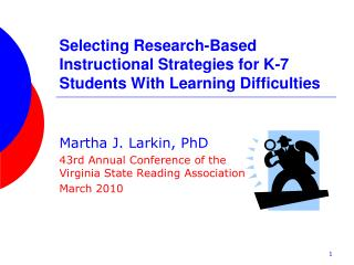 Selecting Research-Based Instructional Strategies for K-7 Students With Learning Difficulties