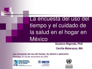 La encuesta del uso del tiempo y el cuidado de la salud en el hogar en México