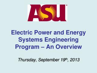 Electric Power and Energy Systems Engineering Program – An Overview