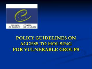 POLICY GUIDELINES ON ACCESS TO HOUSING FOR VULNERABLE GROUPS