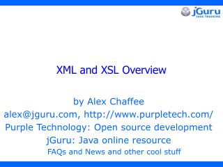 XML and XSL Overview