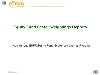 Equity Fund Sector Weightings Reports