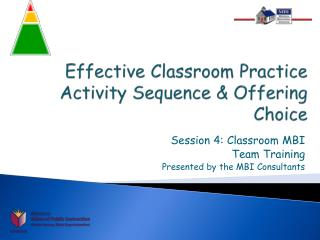 Effective Classroom Practice Activity Sequence & Offering Choice