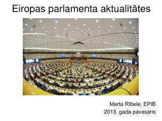 Eiropas parlamenta aktualit ātes