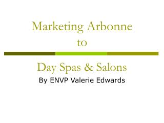 Marketing Arbonne to